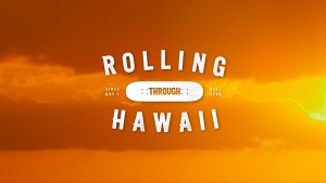 rs-rolling-through-hawaii-1280X720-Thumbnail